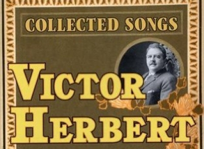 COLLECTED SONGS of Victor Herbert, NWR 80726-2