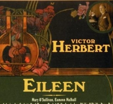 Victor Herbert, Eileen New World Records 80733-2