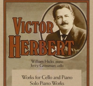 Victor Herbert, Works for Cello and Piano/Solo Piano Works New World Records 80721-2
